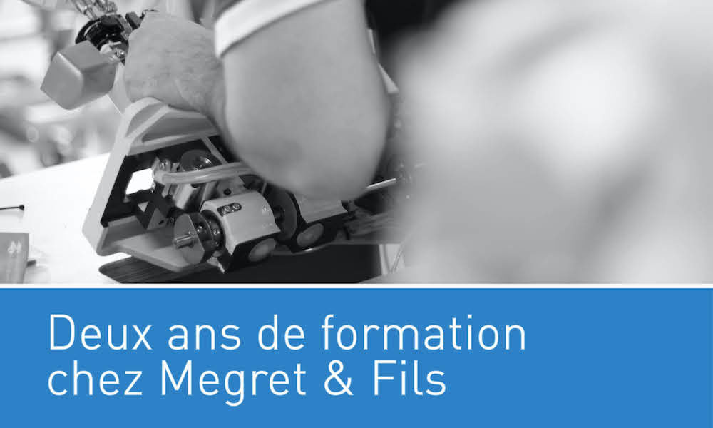 Visuel actualité Deux ans de formation chez Megret & Fils